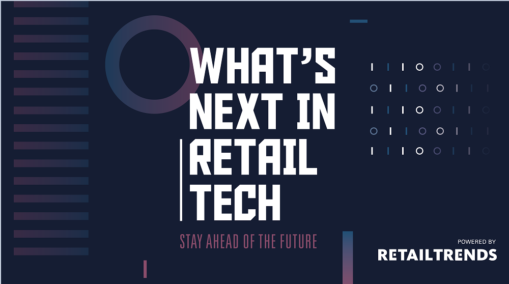 What's Next in Retail Tech 2019